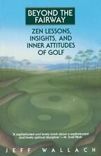 Beyond the Fairway: Zen Lessons