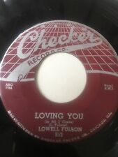"ORIGINAL BLUES 45/ LOWELL FULSON ""LOVING YOU""   NICE   CLEAN   HEAR"