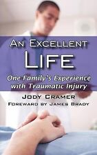 An Excellent Life by Jody Cramer (2005, Paperback)