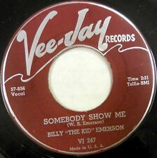 "BILLY ""THE KID"" EMERSON 45 Somebody Show Me VEE-JAY Blues R&B Original #BB1229"