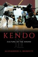 Kendo: Culture of the Sword (Hardback or Cased Book)