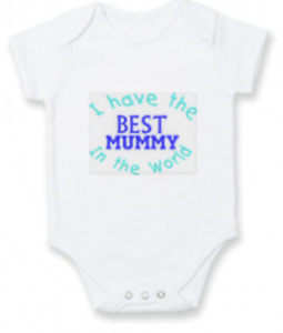 Embroidered Mothers Day Baby Vest, I have the Best Mummy in the World