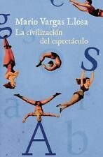 LA CIVILIZACI=N DEL ESPECTßCULO / THE CIVILIZATION OF ENTERTAINMENT