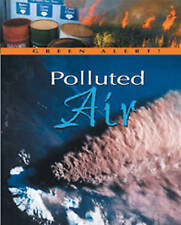 Polluted Air (Green Alert!), New, Clayton Trapp Book