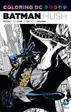 Batman Hush Coloring DC Adult Coloring Book by Jim Lee DC Comics 2016