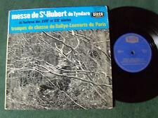 TROMPES RALLYE LOUVARTS: Messe de St Hubert Tyndare - 25 cm LP 33T DECCA 133.972
