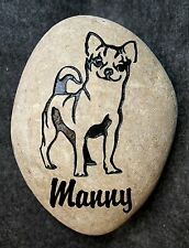 "CHIHUAHUA DOG PET MEMORIAL PERSONALIZED ENGRAVED w/ NAME 6"" STONE (approx size)"