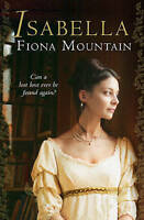 Mountain, Fiona, Isabella, Very Good Book