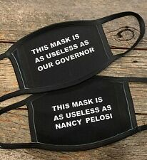 This mask is as useless as Nancy Pelosi / Governor reusable pocket facemask
