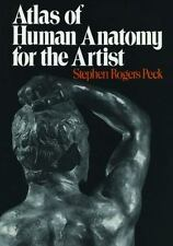 Atlas of Human Anatomy for the Artist by Stephen Rogers Peck (1982, Paperback)