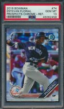 2019 Bowman Chrome Prospects Estevan Florial Refractor /499 #74 PSA 10 POP 1