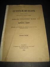 LA VENTA DE DON QUIJOTE 1904 COMEDIA LIRICA TEATRO APOLO. MUSICA R RUPERTO CHAPI
