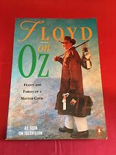 Floyd on Oz: Feasts and Fables of a Cook Down Under by Keith Floyd (Paperback, 1