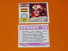 PANINI SPRINT 72 CYCLISME 1972 N°61 LUIS OCAÑA ESPAÑA WIELRIJDER CICLISMO