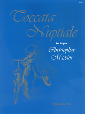 Toccata Nuptiale By Christopher Maxim Classical Church Organ Sheet Music Book