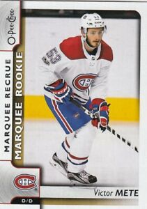 2017-18  O PEE CHEE MARQUEE ROOKIE VICTOR METE NO:622