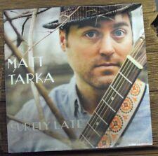 "MATT TARKA Surely Late 10"" SEALED indie-folk"