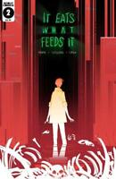 It Eats What Feeds It #2 Cover A 1st Print