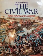 ILLUSTRATED HISTORY OF THE CIVIL WAR BY HENRY STEELE COMMAGER HB/DJ