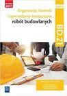 Organizacja,kontr. i sporz. kosztorysów.BD.21.cz.2 - Zbigniew Romik