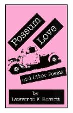 Possum Love and Other Poems by Lawrence F. Bassett