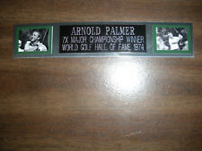 ARNOLD PALMER (GOLF) NAMEPLATE FOR AUTOGRAPHED BALL DISPLAY/FLAG/PHOTO