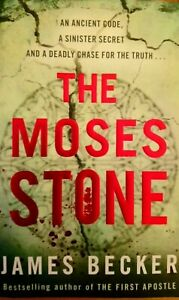 The Moses Stone by James Becker (Paperback, 2009)
