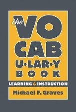 Language and Literacy: The Vocabulary Book : Learning and Instruction by Anne...
