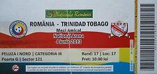 TICKET 4.6.2013 Romania Rumänien - Trinidad Tobago