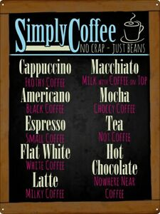 Tin Sign Simply Coffee No Crap Just Beans 30.5x40.7cm