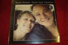 MARK OLSON ~ GOODBY LISELLE 2014 GERMAN LP  NEW SEALED !