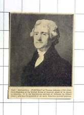 1927 The Edgehill Portrait Of Thomas Jefferson To Return To America