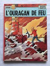 BD - Lefranc L'ouragan de Feu T2 / 1975 / MARTIN / CASTERMAN