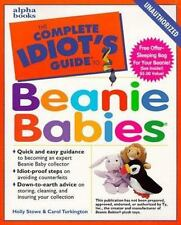The Complete Idiots Guide : Beanie Babies By Holly Stowe & Carol Turkington