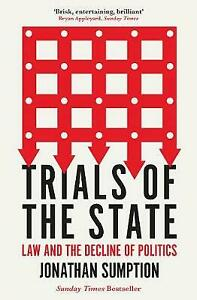 Trials of the State, Jonathan Sumption,  Paperback