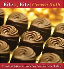 Bite by Bite by Geneen Roth Audiobook CD