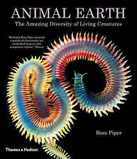 NEW Animal Earth: The Amazing Diversity of Living Creatures by Ross Piper
