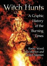 Witch Hunts: A Graphic History of the Burning Times-ExLibrary