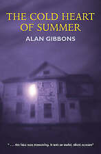 The Cold Heart of Summer, Gibbons, Alan, New Book