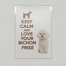 KEEP CLAM and LOVE BICHON FRISE poster Design Magnet Fridge Collectible Home