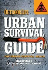 Urban Survival Guide (Outdoor Life) by Outdoor Life Magazine, Editors of
