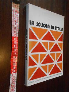 LIBRO:LA SCUOLA IN ITALIA /Presidenza del Consiglio dei Ministri 1976