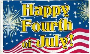 """""""HAPPY FOURTH OF JULY"""" 3x5 ft flag polyester 4th patriotic independence"""