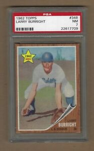 1962  TOPPS  LARRY  BURRIGHT  #  348    PSA  7