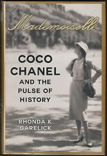 Mademoiselle : Coco Chanel and the Pulse of History by Rhonda Garelick HC/DJ 1ST