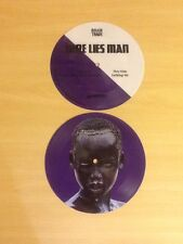 """HERE LIES MAN-PICTURE DISC 7"""" SINGLE-YOU AIN'T GOIN NOWHERE-100 ONLY ISSUED-UNPL"""