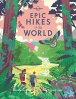 Epic Hikes of the World by Lonely Planet 9781787014176 | Brand New