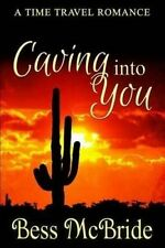 USED (LN) Caving into You (Love in the Old West) (Volume 1) by Bess McBride