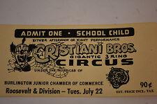 Vintage CRISTIANI BROS.gigantic 3 ring CIRCUS admit one ticket Burlington, Iowa