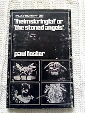 !HEIMSKRINGLA! OR THE STONED ANGELS, A PLAY BY PAUL FOSTER- VERY GOOD-FREE POST